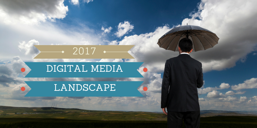 2017 digital media landscape.png