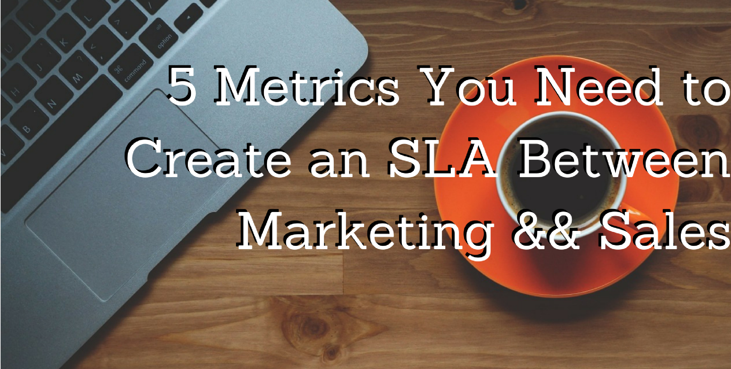 marketing and sales SLA