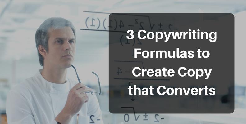 3 Copywriting Formulas to Create Copy that Converts