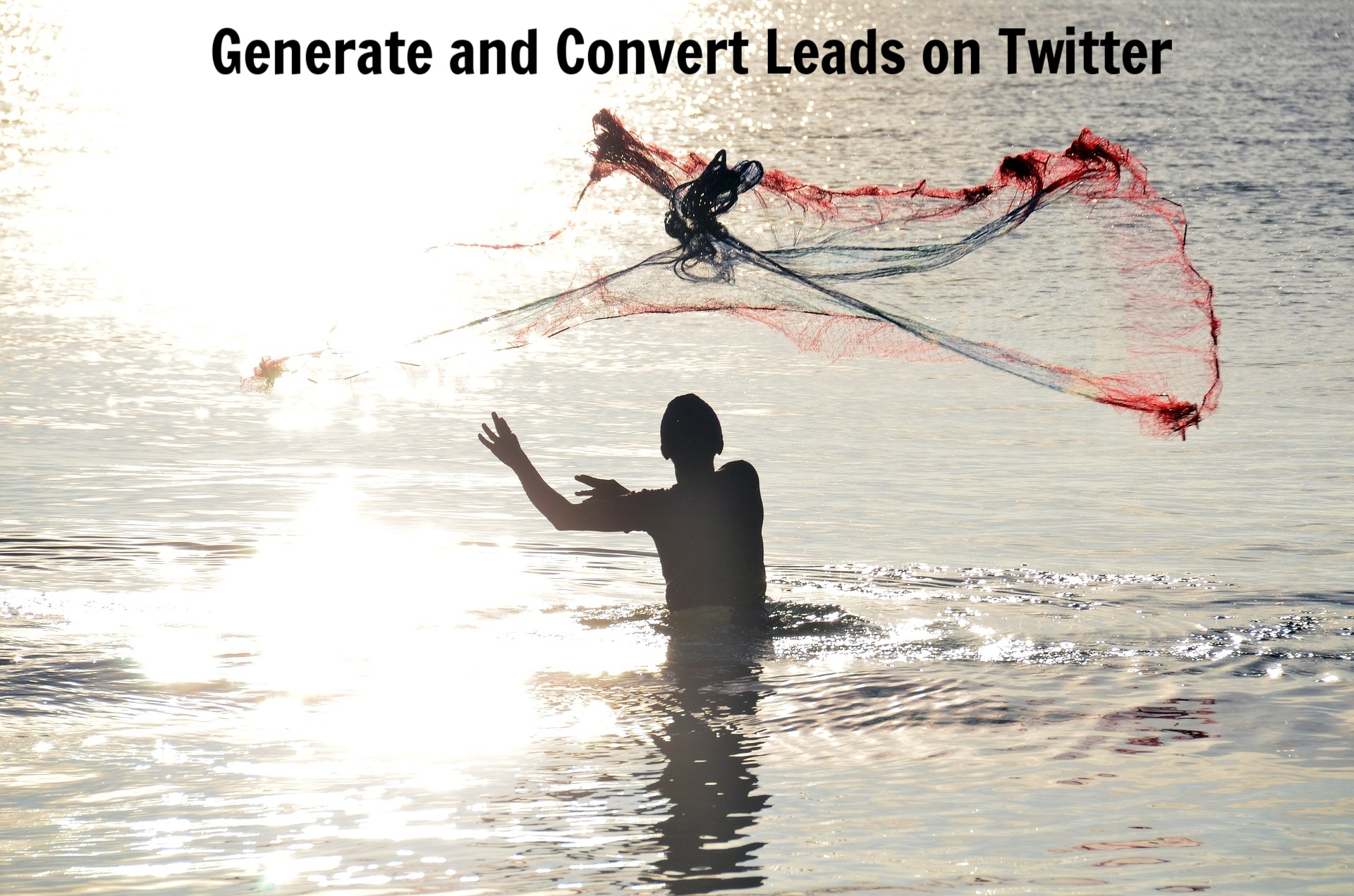 Convert Leads on Twitter
