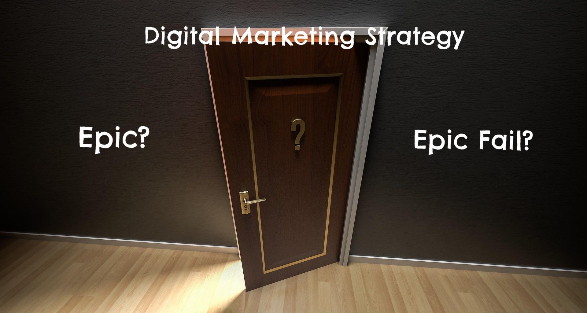 Digital Marketing Strategy Fails