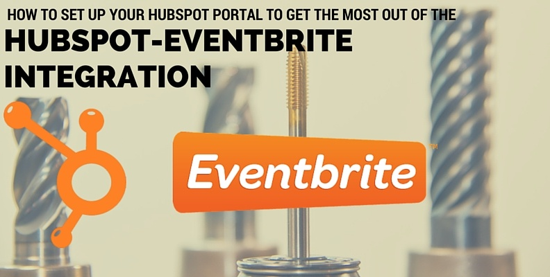 How to Set Up Your HubSpot Portal to Get the Most Out of the HubSpot-Eventbrite Integration - Revenue River