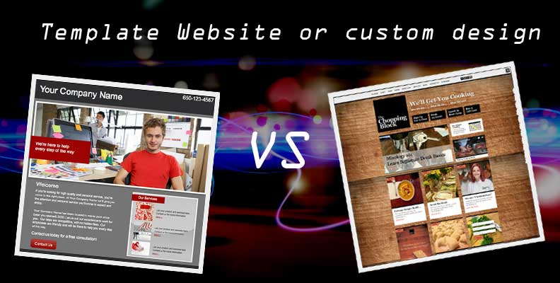 Template Webiste vs Custom Design