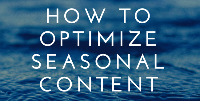 optimize seasonal content