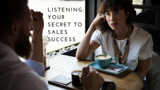 Listening - the secret to sales success
