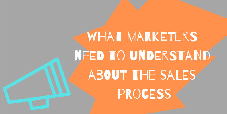 Sales Process for Marketers