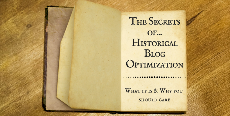 The Secrets of Historical Blog Optimization