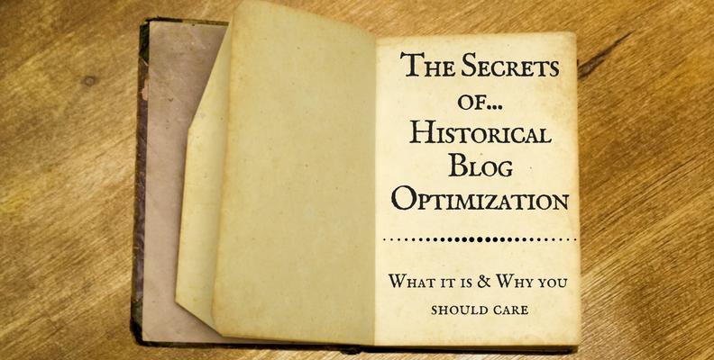 The Secrets of Historical Blog Optimization