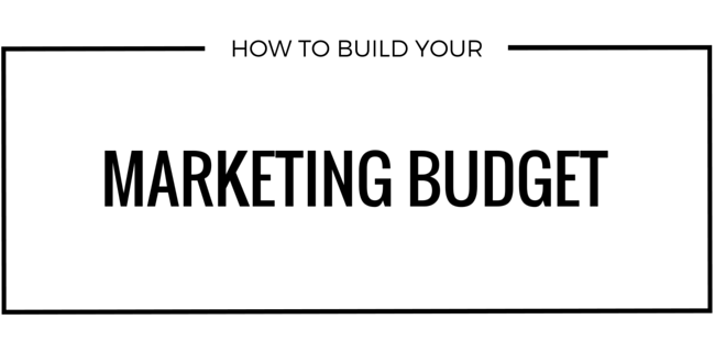 how to build a marketing budget