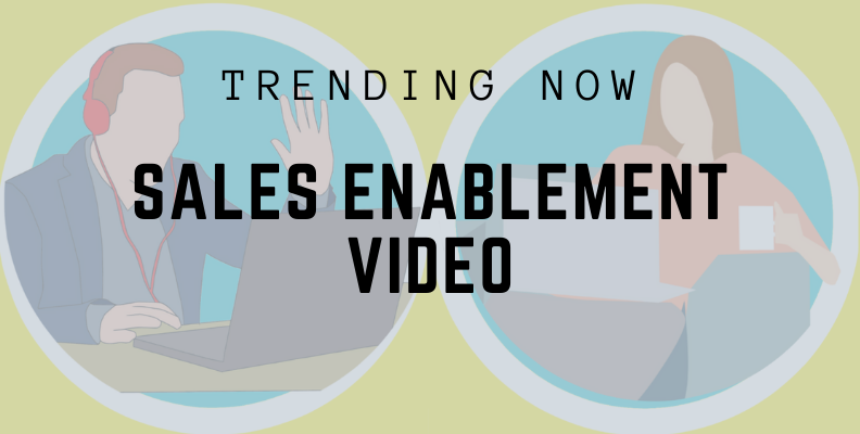 Use video for sales enablement strategy