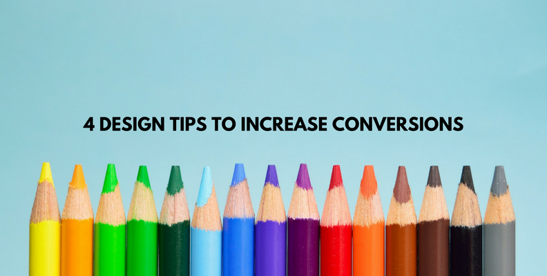 4-design-tips-to-increase-conversions.png