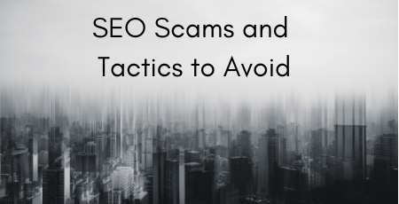 Avoiding SEO Scams and Tactics