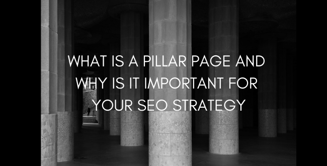 Creating Pillar Pages for Your SEO Strategy
